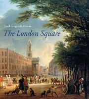 The London Square: Gardens in the...