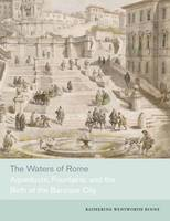 The Waters of Rome: Aqueducts,...
