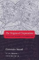 The Origins of Corporations: The ...