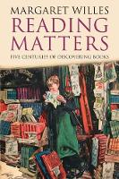 Reading Matters: Five Centuries of...