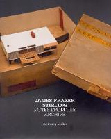 James Frazer Stirling: Notes from the...