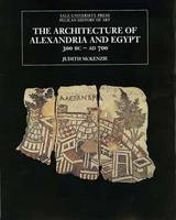 The Architecture of Alexandria and Egypt: 300 BC - AD 700