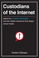 Custodians of the Internet: ...