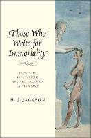Those Who Write for Immortality:...