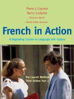 French in Action: A Beginning Course...