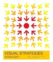 Visual Strategies: A Practical Guide...