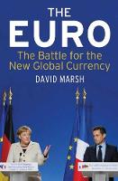 The Euro: The Battle for the New...