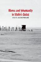 Illness and Inhumanity in Stalin's...