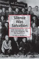 Silence Was Salvation: Child ...