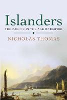 Islanders: The Pacific in the Age of...