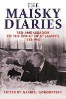 The Maisky Diaries: Red Ambassador to...