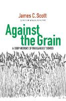 Against the Grain: A Deep History of...