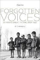 Forgotten Voices of Mao's Great...