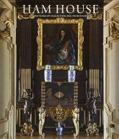 Ham House: 400 Years of Collecting ...
