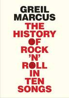 The History of Rock 'n' Roll in Ten...