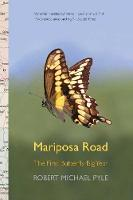 Mariposa Road: The First Butterfly ...