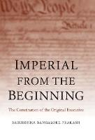 Imperial from the Beginning: The...
