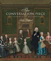 The Conversation Piece: Making Modern...