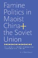 Famine Politics in Maoist China and...