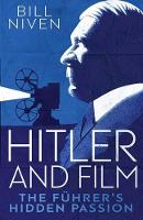 Hitler and Film: The Fuhrer's Hidden...