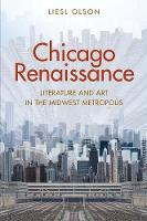 Chicago Renaissance: Literature and...