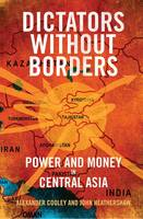 Dictators Without Borders: Power and...