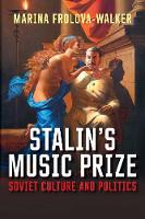 Stalin's Music Prize: Soviet Culture...