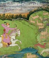 Sultans of Deccan India, 1500--1700:...