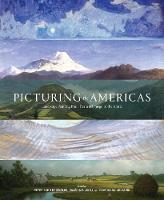 Picturing the Americas: Landscape...