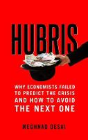 Hubris: Why Economists Failed to...