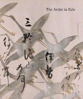 The Artist in Edo: Studies in the...