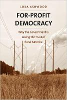 For-Profit Democracy: Why the...