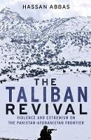 The Taliban Revival: Violence and...