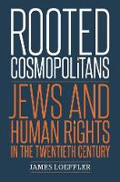 Rooted Cosmopolitans: Jews and Human...
