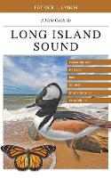A Field Guide to Long Island Sound:...
