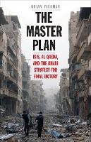 The Master Plan: ISIS, Al Qaeda, and...