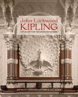 John Lockwood Kipling: Arts and ...