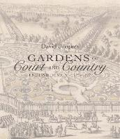 Gardens of Court and Country: English...
