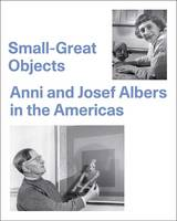 Small-Great Objects: Anni and Josef...