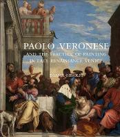 Paolo Veronese and the Practice of...