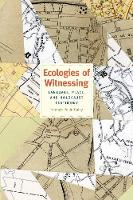 Ecologies of Witnessing: Language,...