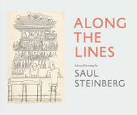 Along the Lines: Selected Drawings by...