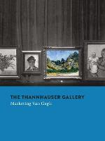 The Thannhauser Gallery: Marketing ...