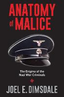 Anatomy of Malice: The Enigma of the...