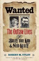 Wanted: The Outlaw Lives of Billy the...