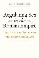 Regulating Sex in the Roman Empire:...