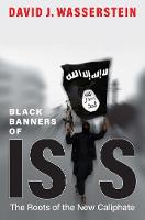 Black Banners of ISIS: The Roots of...