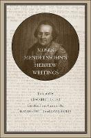 Moses Mendelssohn's Hebrew Writings