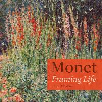 Monet: Framing Life