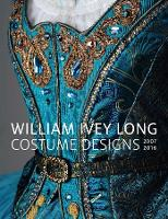 William Ivey Long: Costume Designs...